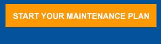 Start Your Maintenance Plan