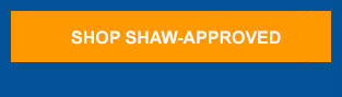 Shop Shaw-Approved